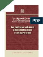 La Justicia Laboral - Patricia Kurczin Villalobos