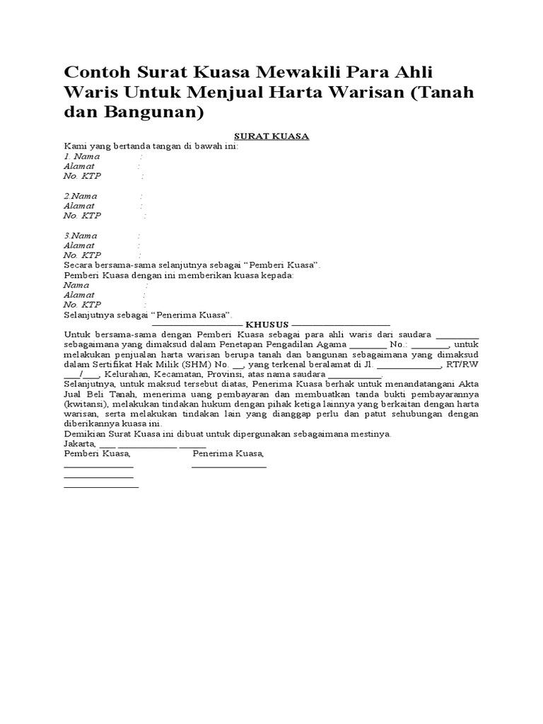 Bukti sebagai penerima warisan yang sah ditunjukkan oleh surat keterangan ahli waris Contoh Surat Kuasa Warisan Tanah