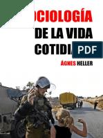 Sociología de La Vida Cotidiana - Agnes Heller