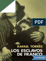 Los Esclavos de Franco - Rafael Torres
