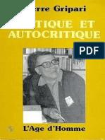 Gripari Pierre - Critique Et Autocritique