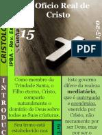 15 - O Ofício Real de Cristo