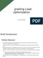 Signalling Load Optimization