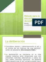 Método deliberaticodescodificador
