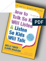 How to Talk So Kids Will Listen & Listen So Kids Will Talk (Excerpt, 2004)