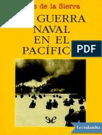 La guerra naval en el Pacifico - Luis de la Sierra.pdf