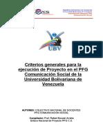 30860102 Criterios Generales Para La Ejecucion de Proyecto en El PFG Comunicacion Social de La Universidad Bolivariana de Venezuela