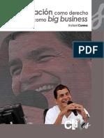 Rafael Correa.- La información como derecho y los medios como big business.pdf