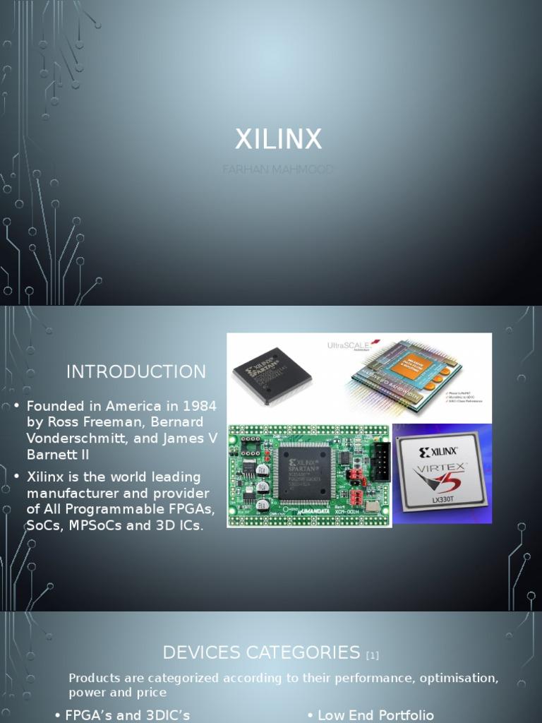 Xilinx Presentation | Field Programmable Gate Array