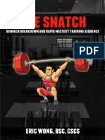Snatch - Biomech Breakdown and Rapid Mastery Training Sequence, The - Eric Wong