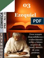 03 - Ezequiel