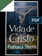 Vida de Cristo Por Fulton J Sheen