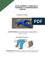 DIVULGACION DE DEBERES Y DERECHOS Y FRENTE ACCIDENTES Y A ENFERMEDADES SUBITAS.docx