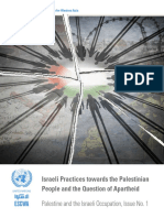 Israeli Practices towards the Palestinian People and the Question of Apartheid