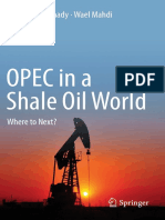 Ramady m Mahdi w Opec in a Shale Oil World Where to Next