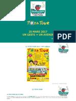TOTA TOUR 2017 Dossier de Presse