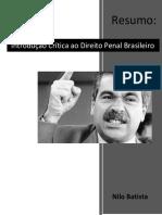 RESUMO - Introdução Crítica ao Direito Penal Brasileiro, de Nilo Batista.pdf