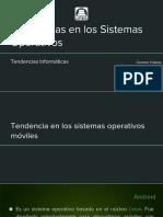 Lamina - Tendencias en Los Sistemas Operativos #G1