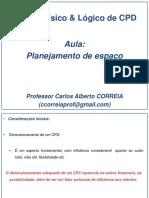 Projeto Físico & Lógico CPD - Planejamento de Espaço