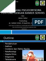 PSEUDOMYXOMA PERITONEI