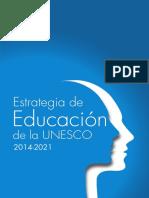 Estrategia Educación UNESCO 2014-2021.pdf