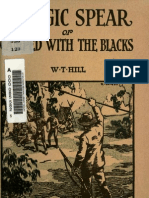 The Magic Spear, Or, Camped With the Blacks (1900) by William Thomson Hill