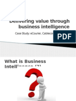 Delivering Value Through Business Intelligence
