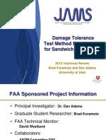 Damage Tolerance Test Method Development for Sandwich Composites-Adams