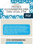 Proses Keperawatan Jiwa Dan Legal Etik