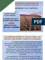 Acompanhamento Vocacional Na Espiritualidade Francisclariana