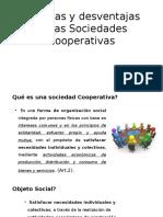 Ventajas y Desventajas de Las Sociedades Cooperativas