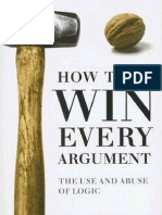 How to Win Every Argument, The Use and Abuse of Logic