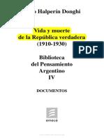Vida y Muerte de La Republica Verdadera (1910-1930). Tomo IV