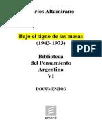 Bajo El Signo de Las Masas (1943-1973). Tomo VI (1)
