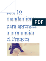 Los 10 Mandamientos Para Pronunciar Frances