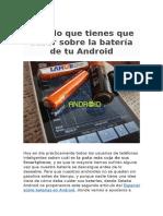 Todo Lo Que Tienes Que Saber Sobre La Batería de Tu Android