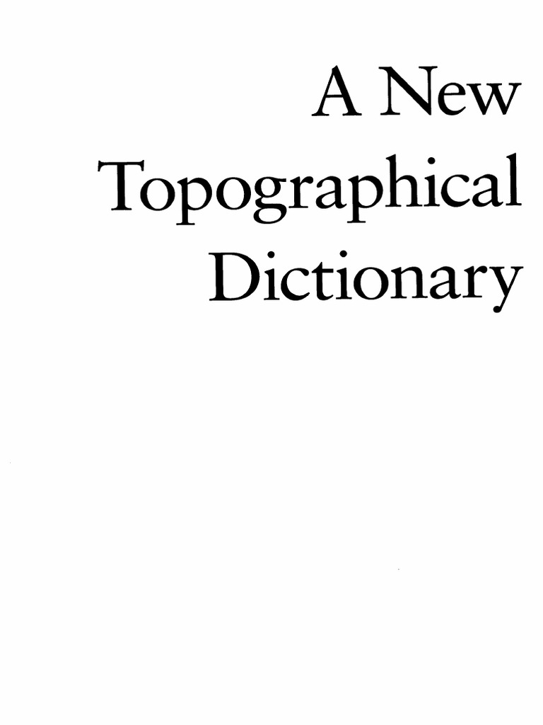 L. Richardson, Jr. (editor)-A New Topographical Dictionary of ...