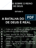 05 - A BATALHA DO REINO DE DEUS É REAL.ppt