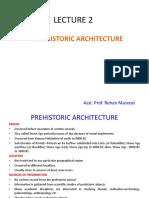 LECTURE 2 Pre-Historic Archtecture