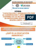 """CONSERVACIÓN Y APROVECHAMIENTO SOSTENIBLE DE LOS RECURSOS NATURALES EN INSTITUCIONES EDUCATIVAS DE LA REGIÓN LORETO – DREL"""""""