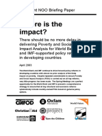 Where is the Impact? There should be no more delay in delivering poverty and social impact analysis for World Bank and IMFsupported policy reforms in developing countries