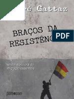 27 Gattaz Braos Da Resistncia
