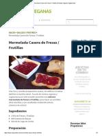 Mermelada Casera de Fresas _ Frutillas _ Recetas Veganas Vegetarianas