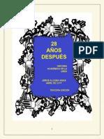 28 Años después. Historia Academica de La Umsa