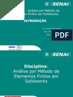Apostila 1 - Análise Por Método de Elementos Finitos Em Solidworks
