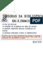 REGRAS DA BIBLIOTECA