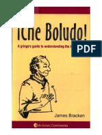 Che Boludo by James Bracken