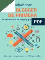 Como Ser Un Blogger de Primera