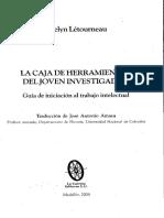 LETOURNEAU JOCELYN La Caja de Herramientas Del Joven Investigador Guía de iniciaciónal trabajo intelectual.pdf