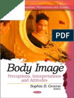 Greene, Sophia B. Body Image Perceptions, Interpretations and Attitudes